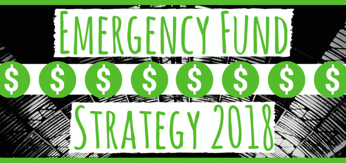 My Emergency Fund Investment Strategy For 2018 Wealth Well Done